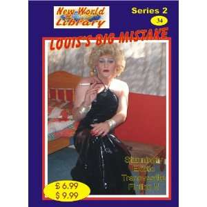 Louises Big Mistake   Transvestite Novel   NWL34 (New