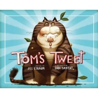 Toms Tweet by Jill Esbaum and Dan Santat (Nov 8, 2011)