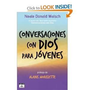 Conversaciones con Dios para jovenes (Conversations with God for Teens