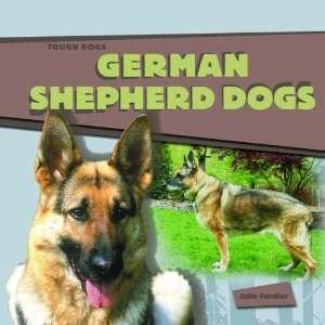German Shepherd Dogs (Tough Dogs)