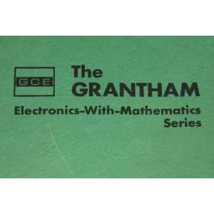 Antennas, transmission lines, and microwaves (Grantham