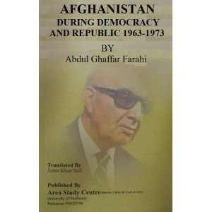 & Republic 1963 1978: Abdul Ghafar Farahi, Juma Khan Sufi: Books
