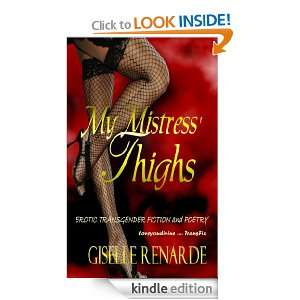 My Mistress Thighs Entire Collection Giselle Renarde