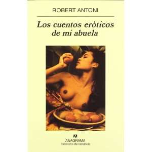 de Mi Abuela (Spanish Edition) (9788433969798): Robert Antoni: Books