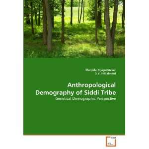 Anthropological Demography of Siddi Tribe Genetical
