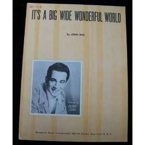 Its a Big Wide Wonderful World   Sheet Music Score: John Rox: Books