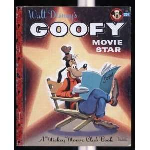 Goofy Movie Star [Unknown Binding]