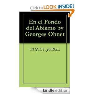 En el Fondo del Abismo by Georges Ohnet: JORGE OHNET: