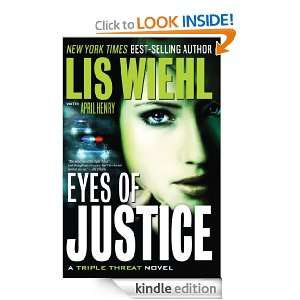 Justice (A Triple Threat Novel): Lis Wiehl:  Kindle Store