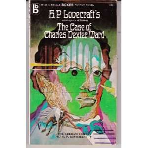 The Case of Charles Dexter World H. P. Lovecraft Books