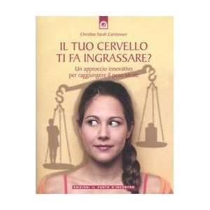 il peso ideale (9788880935551): Christine S. Carstensen: Books