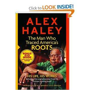 Roots   His Life, His Works (with DVD) (9780762108855): Alex Haley