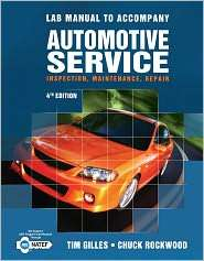 Manual for Gilles Automotive Service, 4th, (1111128626), Tim Gilles
