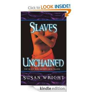 Slaves Unchained (Slave Trade) Susan Wright  Kindle Store