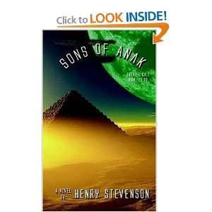 Sons of Anak (9781420821888): Henry Stevenson: Books