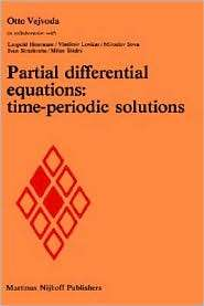 Partial Differential Equations Time Periodic Solutions, (9024727723