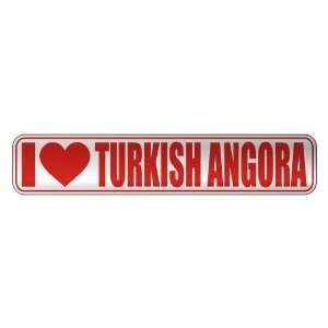 I LOVE TURKISH ANGORA  STREET SIGN CAT