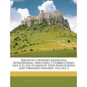 9781142437374) Félix Osores Y Sotomayor, Victoriano Agüeros Books