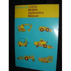 Sperry Vickers Mobile Hydraulics Manual Sperry Rand Corp