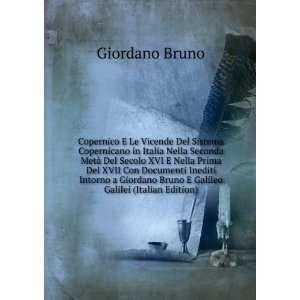 Bruno E Galileo Galilei (Italian Edition) Giordano Bruno Books