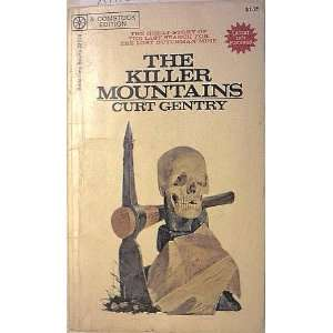 The killer Mountains Curt Gentry Books