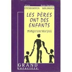 (9782744405143) Alain ; Goldman, Jean Jacques Etchegoyen Books