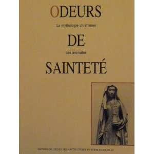 : La mythologie chretienne des aromates.: Jean Pierre Albert: Books