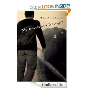 My Travels as a Teenager: Sherman Karns Sr.:  Kindle Store