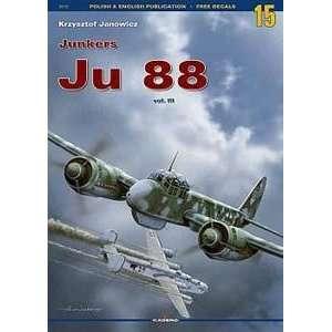 15   Junkers Ju 88 Vol. III (9788389088970): Krzysztof Janowicz: Books