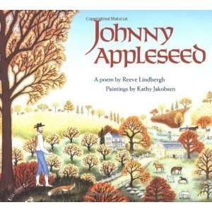 Johnny Appleseed [Paperback]: Reeve Lindbergh: Books