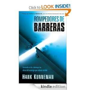 Rompedores de barreras Encienda su fe y destruya las obras del