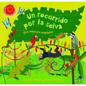 por la Selva (Spanish Edition) [Paperback] Laurie Krebs Books