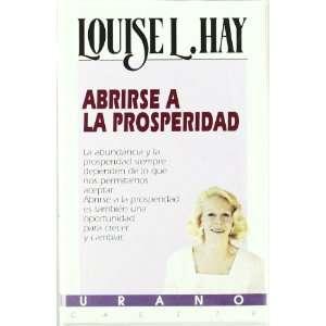 Abrirse a la prosperidad (9788479530556): Louise L. Hay