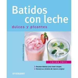 Batidos con leche dulces y picantes (9788424117016