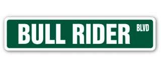 BULL RIDER Street Sign rodeo cowboy calf roping horses bronco riding