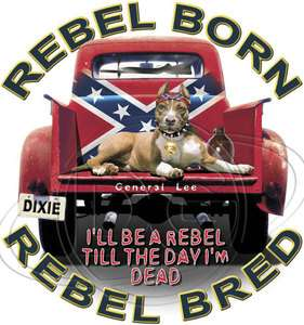 Outfitters TShirt: Rebel Born   Rebel Bred Pitbull Hunting General Lee