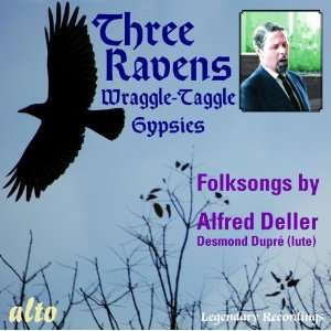 Three Ravens & The Wraggle Taggle Gypsies Alfred Deller