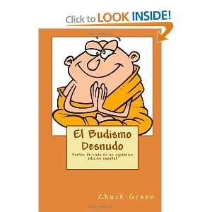 El Budismo Desnudo: Puntos de vista de un agnóstico