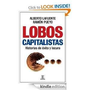 Lobos capitalistas: Historias de éxito y locura (Spanish Edition