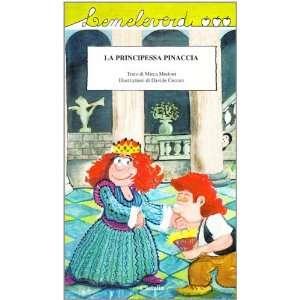 Pinaccia (9788877010803): Davide Ceccon Mirca Modoni Georgiou: Books