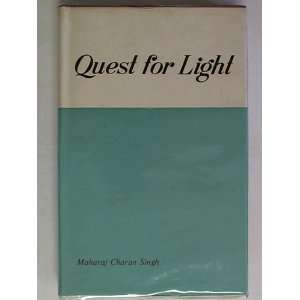 Quest for Light: Singh Maharaj Charan:  Books