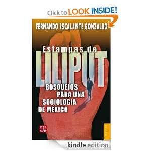 Estampas de Liliput. Bosquejos para una sociología de México