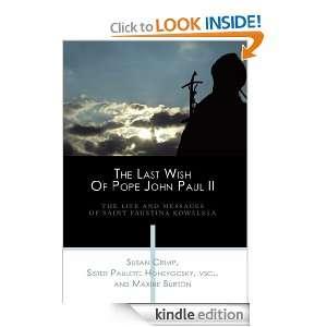 Of Pope John Paul IIThe Life And Messages Of Saint Faustina Kowalska