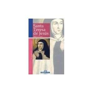 Santa Teresa de Jesus (Mujeres en la historia series