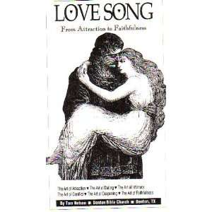 Love Song: From Attraction to Faithfulness: Tommy Nelson: Books
