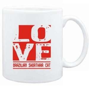 Mug White  LOVE Brazilian Shorthair  Cats