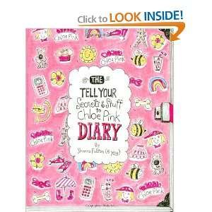 & Stuff To Chloe Pink Diary (9781477449912): Sharna Fulton: Books