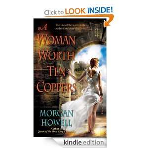 Woman Worth Ten Coppers (Shadowed Path) Morgan Howell