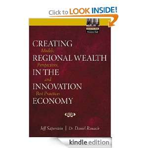 Creating Regional Wealth in the Innovation Economy Models