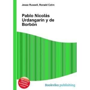 Pablo Nicolás Urdangarín y de Borbón: Ronald Cohn